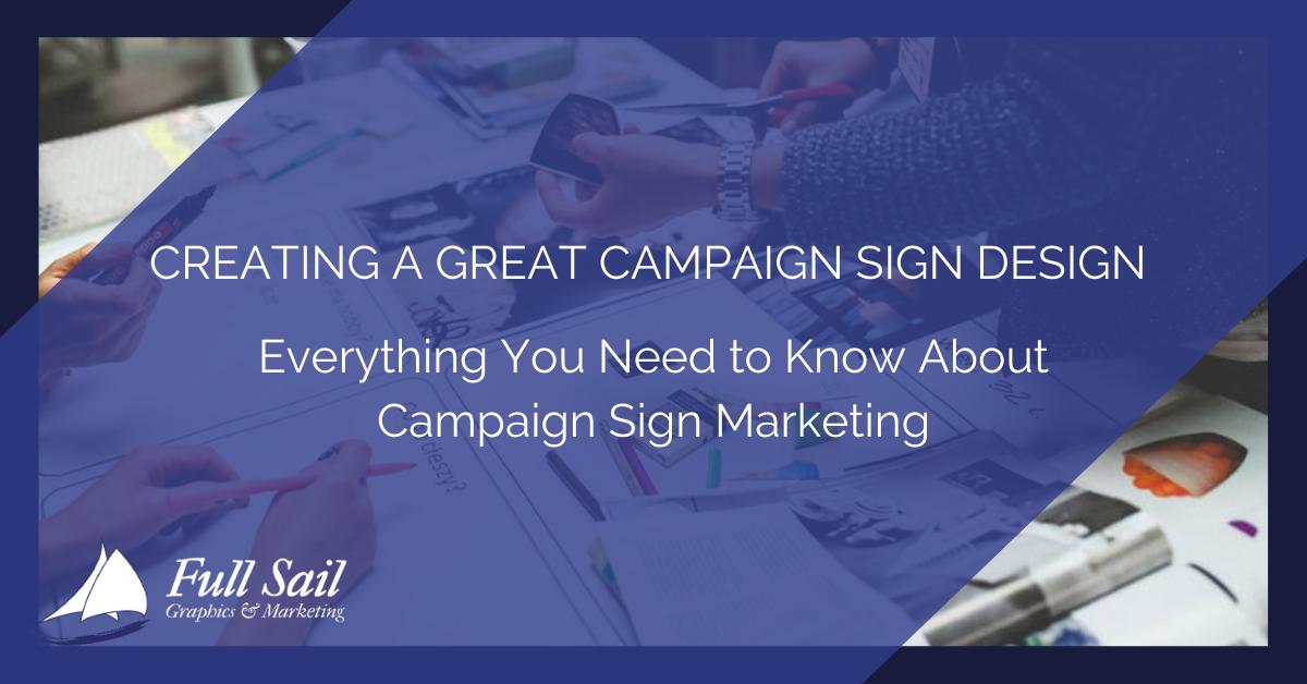 Campaign Sign Design